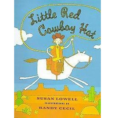 Little Red Cowboy Hat (Reprint) (Paperback) (Susan Lowell) - image 1 of 1