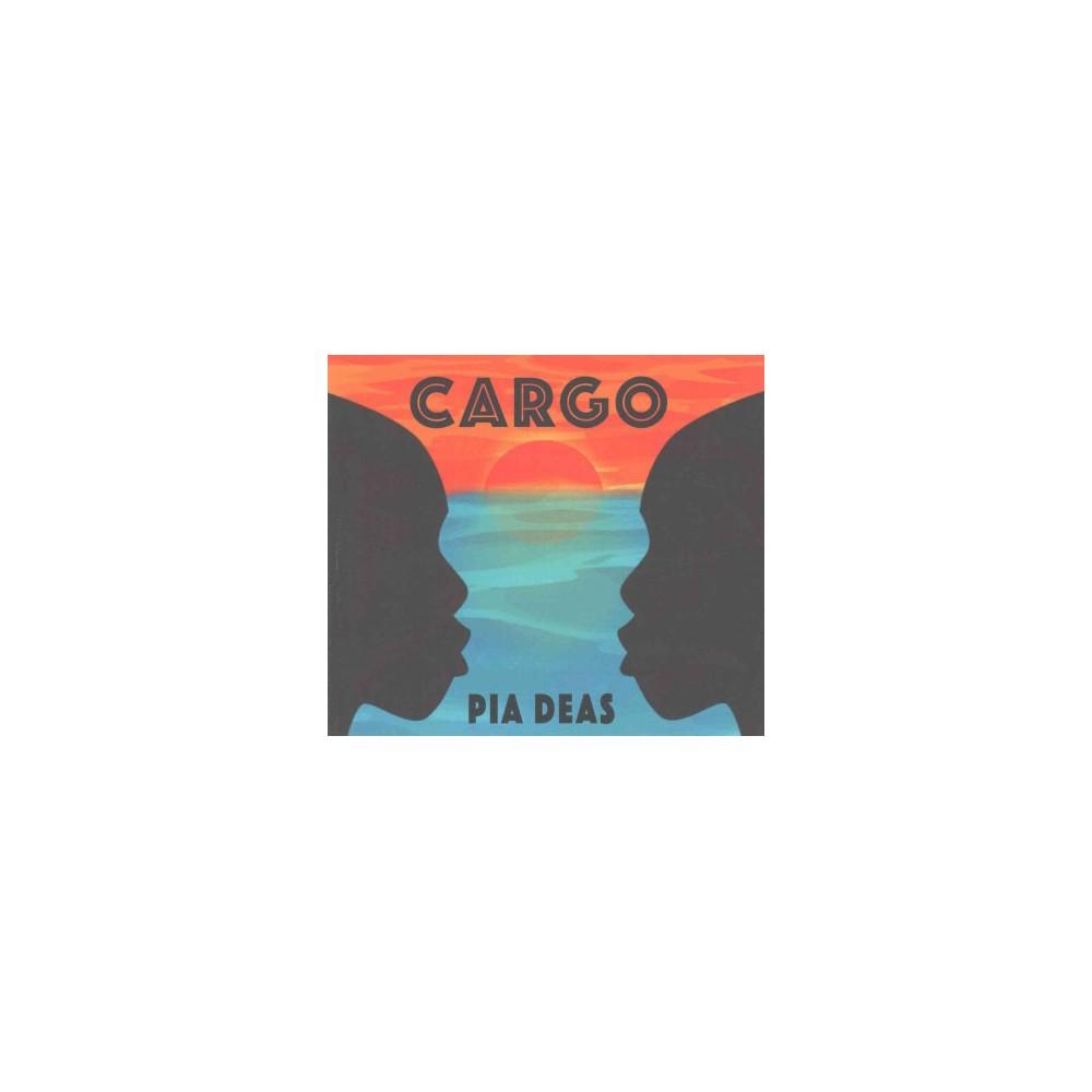 Cargo (Paperback) (Pia Deas)
