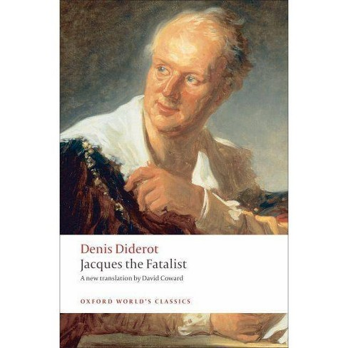 Jacques the Fatalist and the Master - (Oxford World's Classics (Paperback)) by  Denis Diderot - image 1 of 1