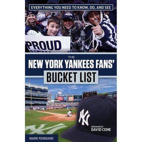 The New York Yankees Fans' Bucket List - by  Mark Feinsand (Paperback) - image 1 of 1