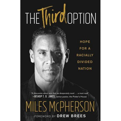 The Third Option - by  Miles McPherson (Paperback) - image 1 of 1