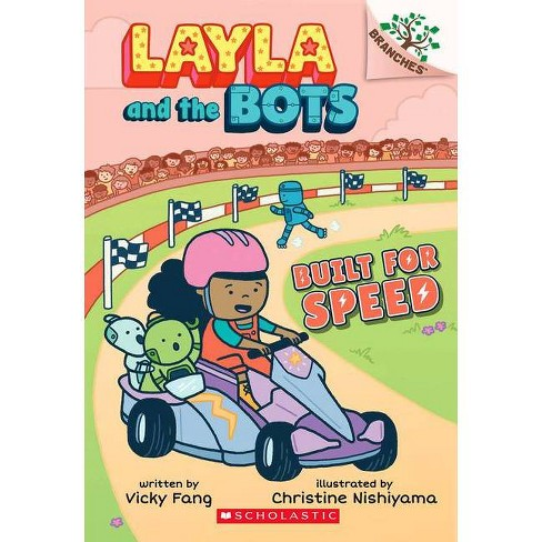 Built for Speed: A Branches Book (Layla and the Bots #2), Volume 2 - by  Vicky Fang (Paperback) - image 1 of 1