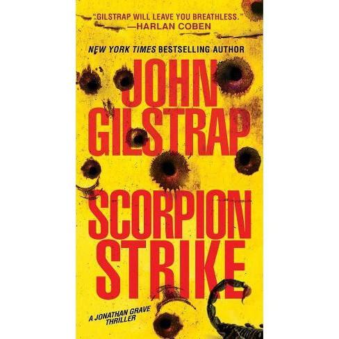 Scorpion Strike - (Jonathan Grave Thriller) by  John Gilstrap (Paperback) - image 1 of 1