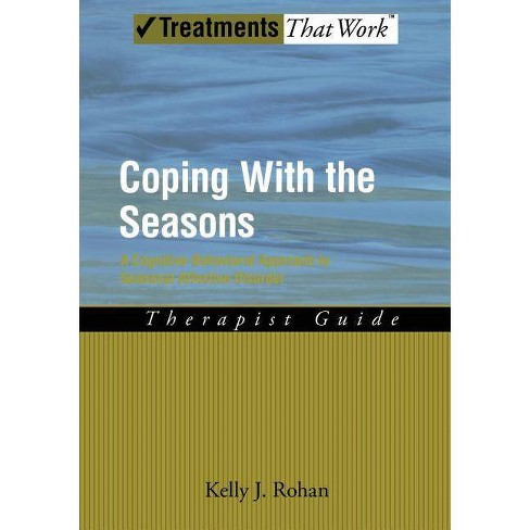 Coping with the Seasons - (Treatments That Work) by  Kelly J Rohan (Paperback) - image 1 of 1