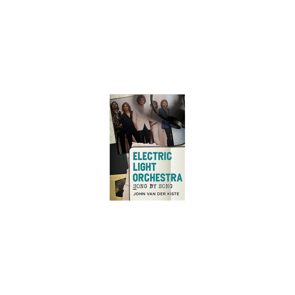 Electric Light Orchestra : Song by Song (Paperback) (John Van Der Kiste)