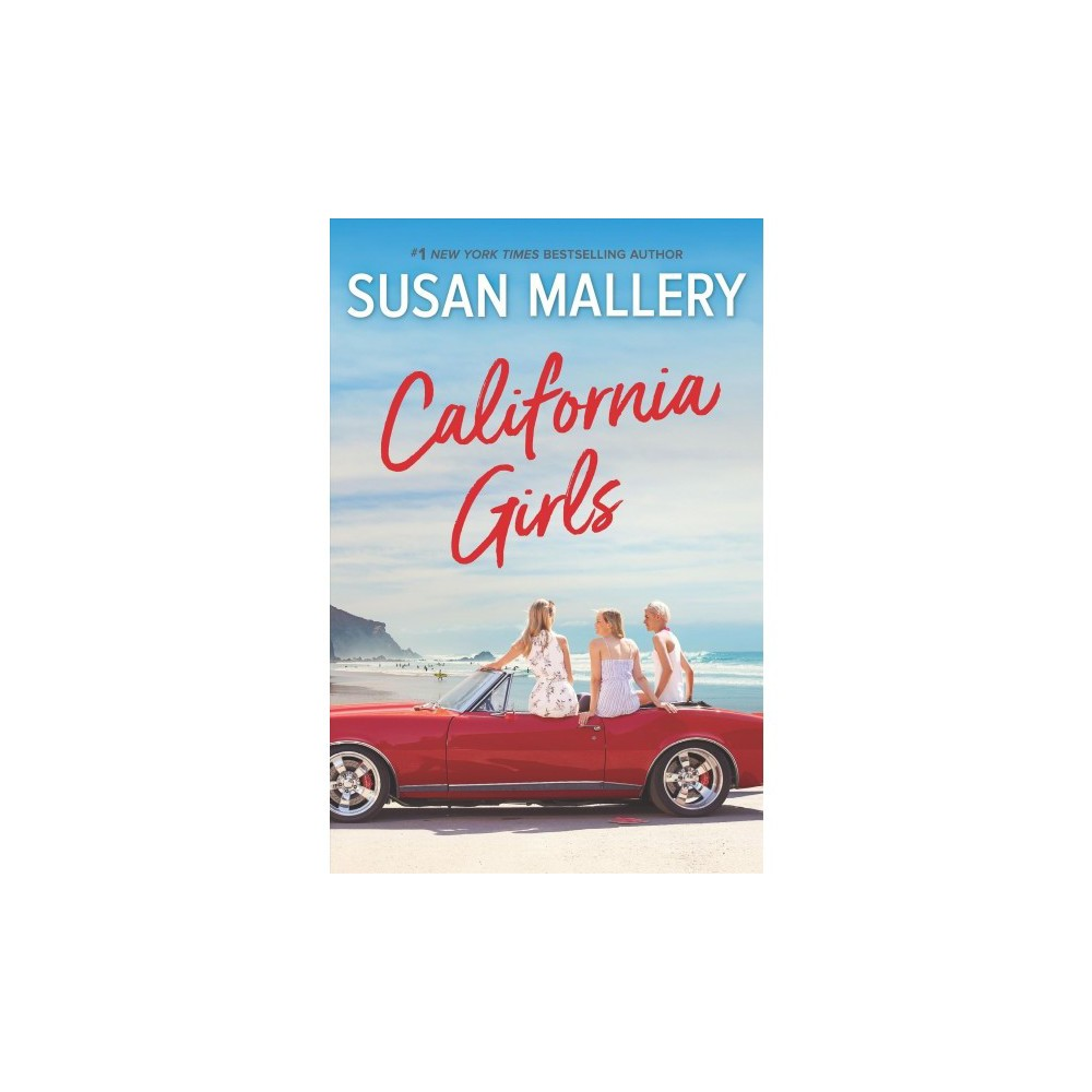 California Girls - by Susan Mallery (Hardcover)