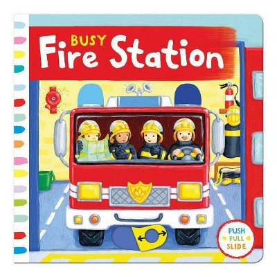 Busy Fire Station - (Busy Books) (Board Book)