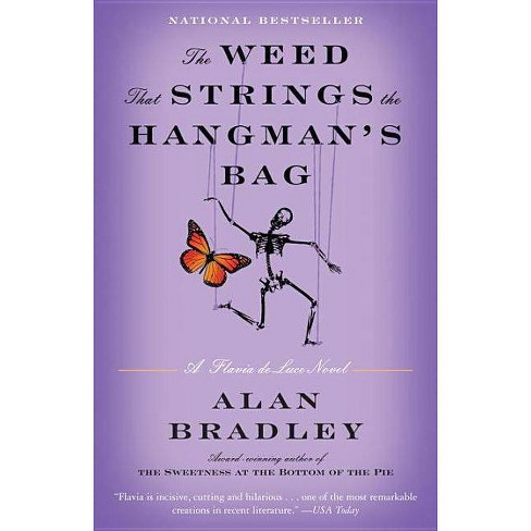 The Weed That Strings the Hangman's Bag - (Flavia de Luce) by  Alan Bradley (Paperback) - image 1 of 1