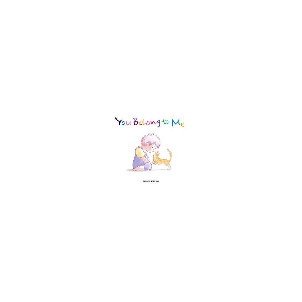You Belong to Me (Hardcover) (Mamoru Suzuki)