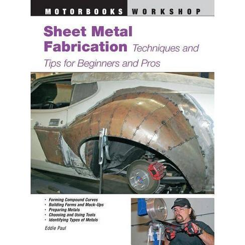 Sheet Metal Fabrication - (Motorbooks Workshop) by  Eddie Paul (Paperback) - image 1 of 1