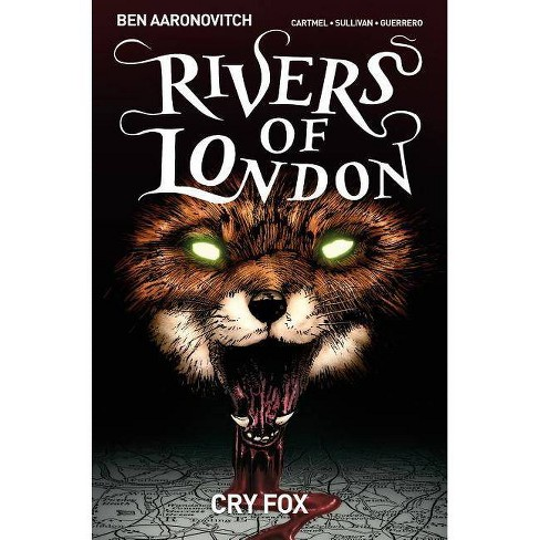 Rivers of London Volume 5: Cry Fox - by  Andrew Cartmel (Paperback) - image 1 of 1