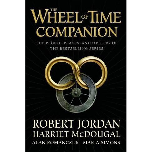 The Wheel of Time Companion - by Robert Jordan & Harriet McDougal & Alan Romanczuk & Maria Simons - image 1 of 1