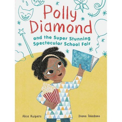Polly Diamond and the Super Stunning Spectacular School Fair: Book 2 (Book Series for Kids, Polly Diamond Book Series, Books for Elementary School