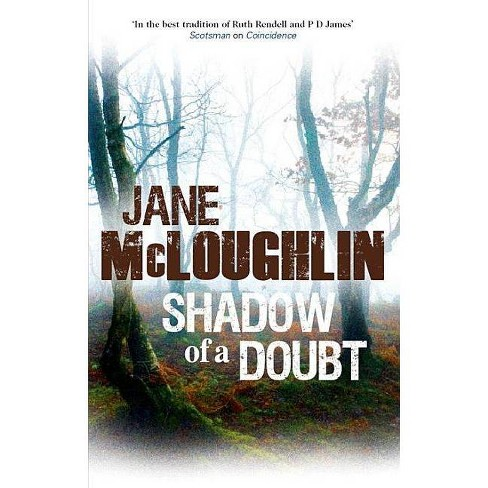 Shadow of a Doubt - by  Jane McLoughlin (Hardcover) - image 1 of 1