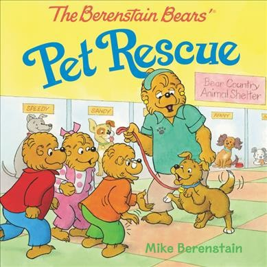 The Berenstain Bears' Pet Rescue - by Mike Berenstain (Paperback)