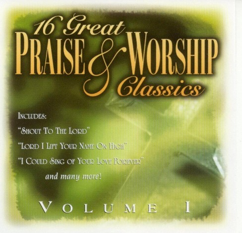Various - 16 Great Praise & Worship Classics:V1 (CD) - image 1 of 1