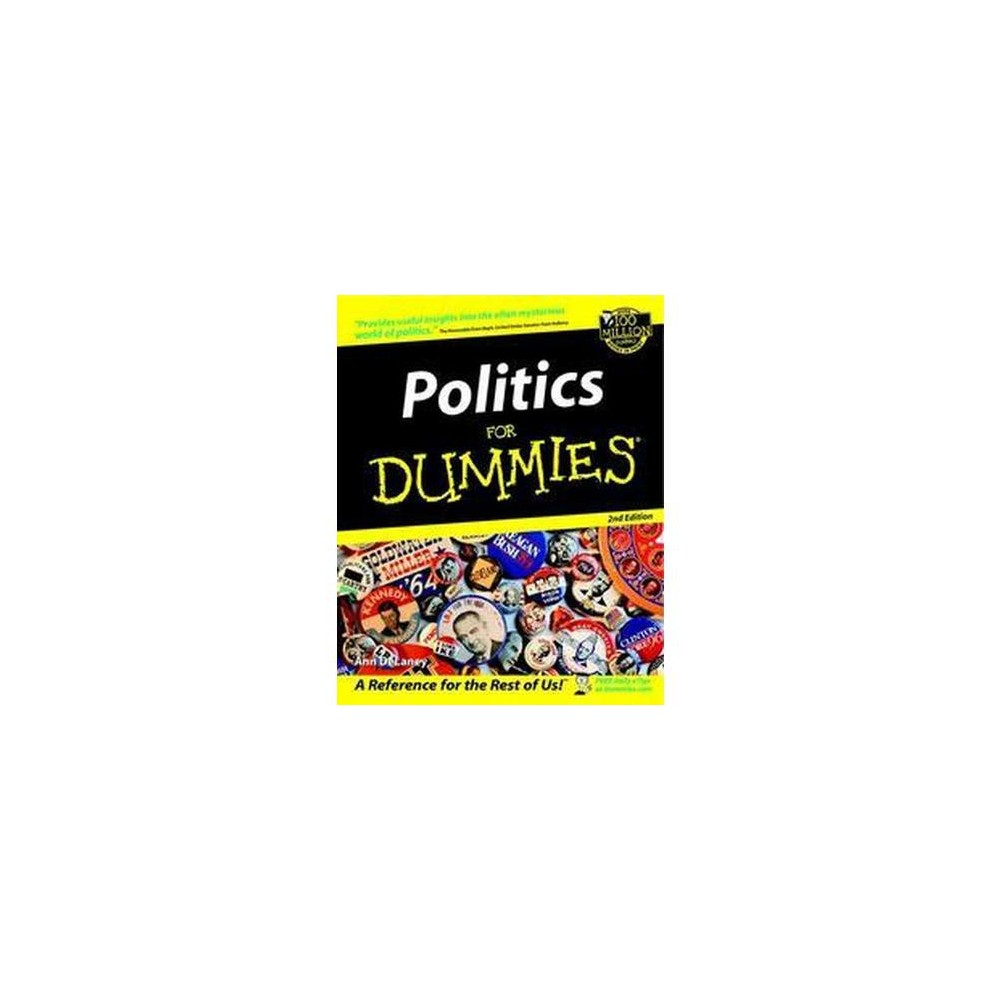 Politics for Dummies (Subsequent) (Paperback) (Ann Delaney)