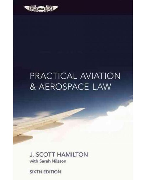 Practical Aviation & Aerospace Law (Hardcover) (J. Scott Hamilton) - image 1 of 1