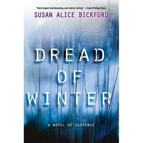 Dread of Winter - by  Susan Bickford (Paperback) - image 1 of 1