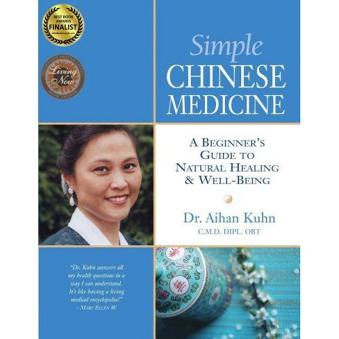 Simple Chinese Medicine - by  Aihan Kuhn (Paperback) - image 1 of 1