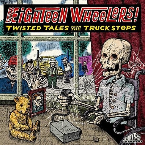 Various - Eighteen Wheelers:Twisted Tales From (Vinyl) - image 1 of 1