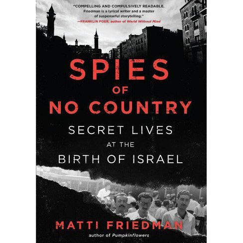 Spies of No Country - by  Matti Friedman (Hardcover) - image 1 of 1