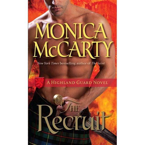 The Recruit - (Highland Guard Novel) by  Monica McCarty (Paperback) - image 1 of 1