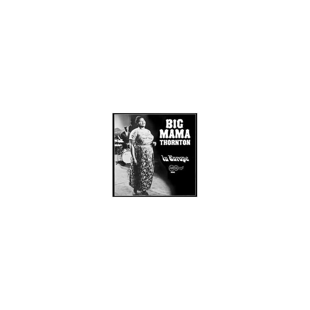 Big Mama Thornton - In Europe (Vinyl)