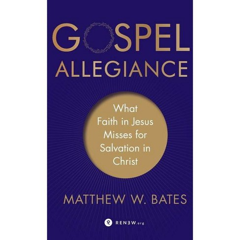 Gospel Allegiance - (Hardcover) - image 1 of 1