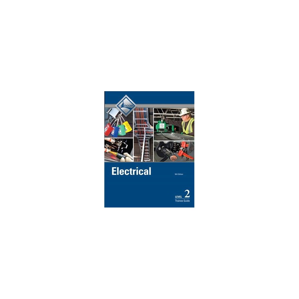 Electrical : Trainee Guide, Level 2 (Paperback)