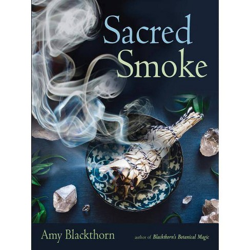 Sacred Smoke - by  Amy Blackthorn (Paperback) - image 1 of 1