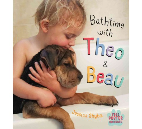 Bathtime With Theo & Beau (School And Library) (Jessica Shyba) - image 1 of 1