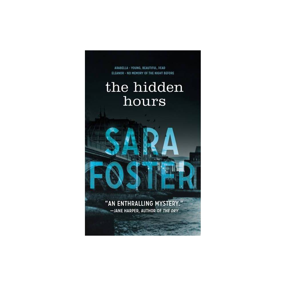 The Hidden Hours By Sara Foster Hardcover