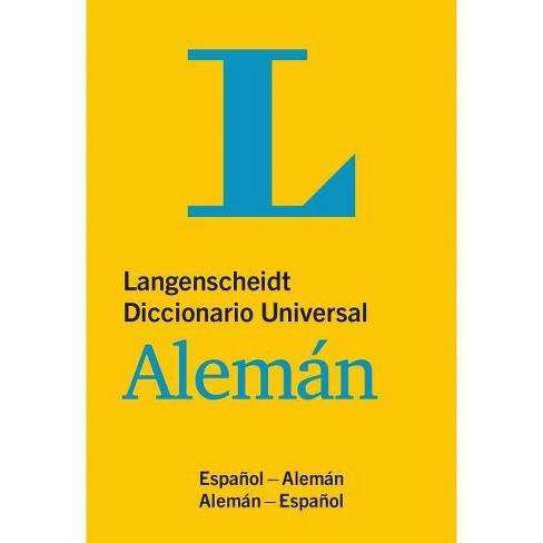 Langenscheidt Diccionario Universal Aleman (Spanish Edition) - (Paperback) - image 1 of 1