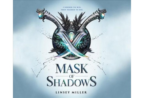 Mask of Shadows -  Unabridged by Linsey Miller (CD/Spoken Word) - image 1 of 1