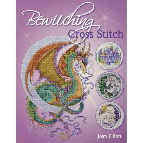 Bewitching Cross Stitch - by  Joan Elliott (Paperback) - image 1 of 1
