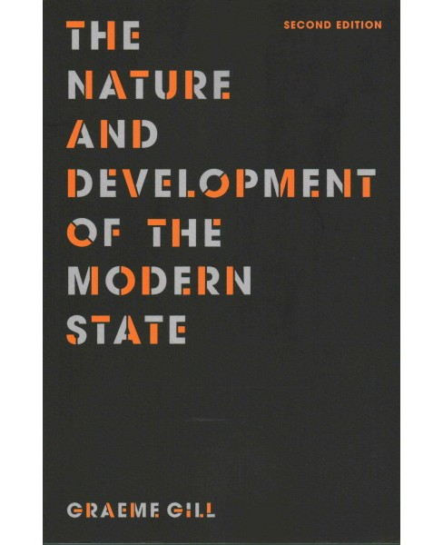 Nature and Development of the Modern State (Paperback) (Graeme Gill) - image 1 of 1