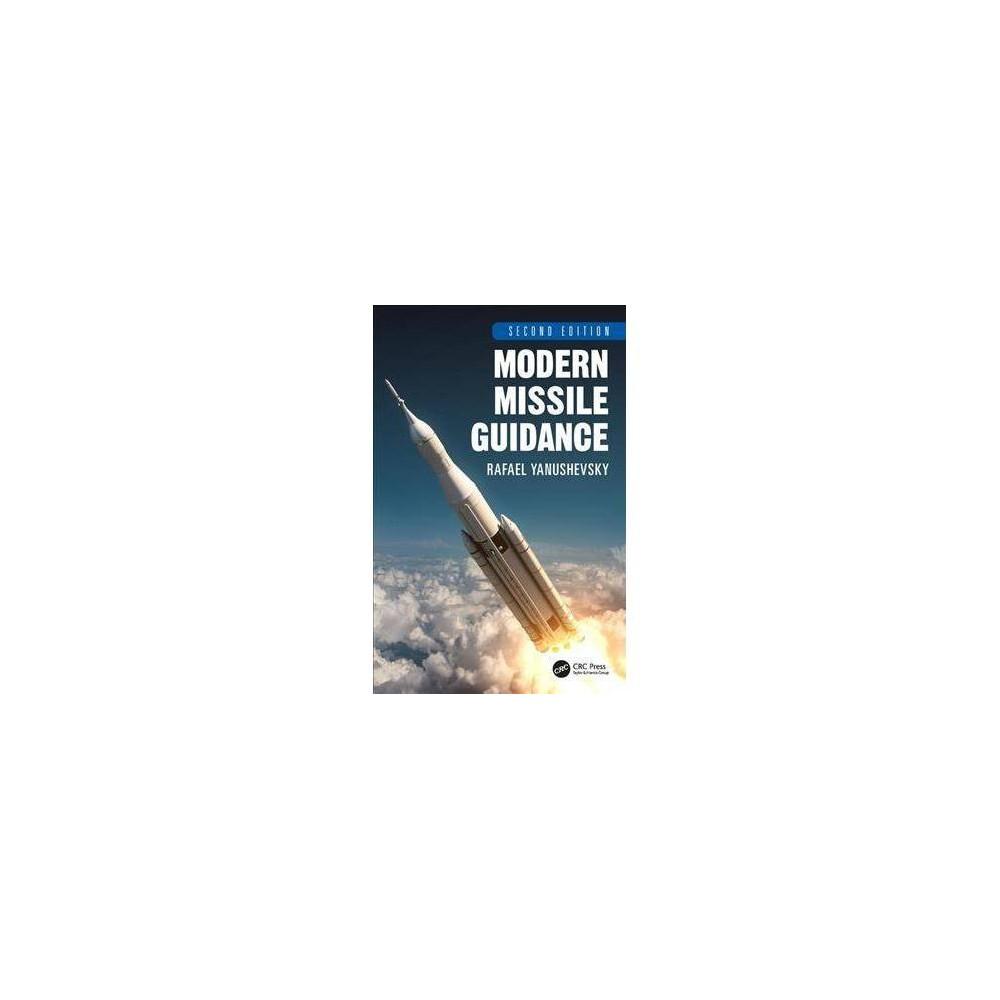 Modern Missile Guidance - 2 by Rafael Yanushevsky (Hardcover)