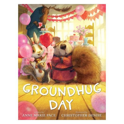 Groundhug Day (Hardcover) (Anne Marie Pace) - image 1 of 1