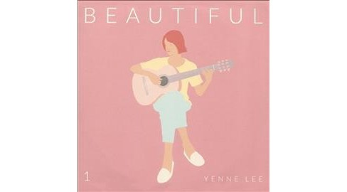 Yenne lee - Beautiful (CD) - image 1 of 1