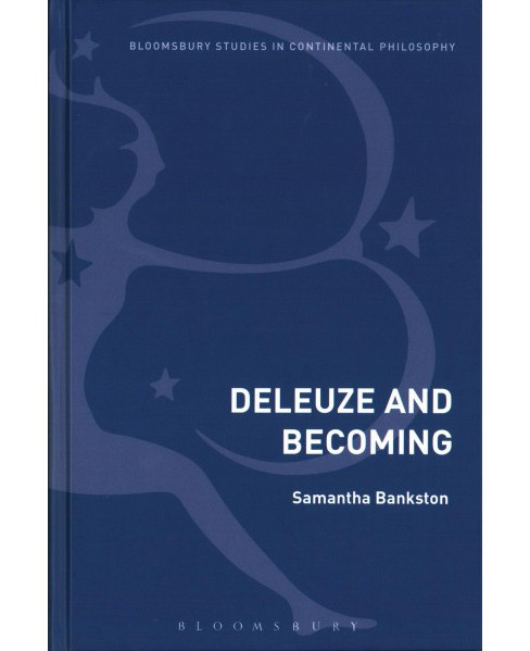 Deleuze and Becoming (Hardcover) (Samantha Bankston) - image 1 of 1