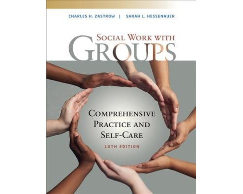 Social Work With Groups : Comprehensive Practice and Self-care -  (Paperback) - image 1 of 1