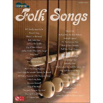Cherry Lane Strum & Sing Folk Songs for Easy Guitar