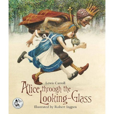 Alice Through the Looking-Glass - by  Lewis Carroll (Hardcover)