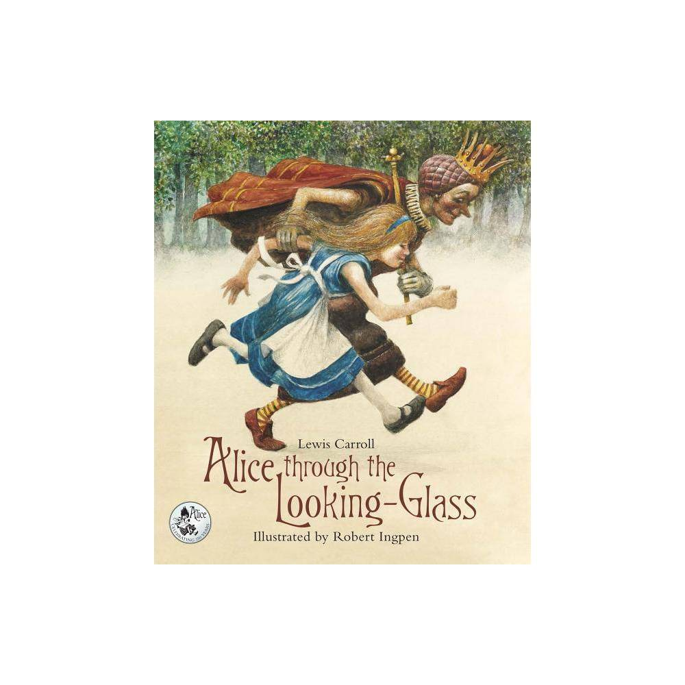Alice Through The Looking Glass By Lewis Carroll Hardcover