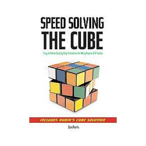 Speedsolving The Cube Easy To Follow Step By Instructions