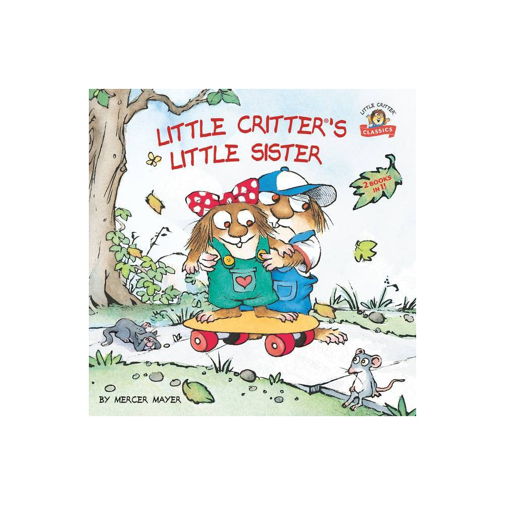 Little Critter S Little Sister By Mercer Mayer Paperback