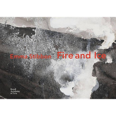 Emma Stibbon: Fire and Ice - (Hardcover) - image 1 of 1