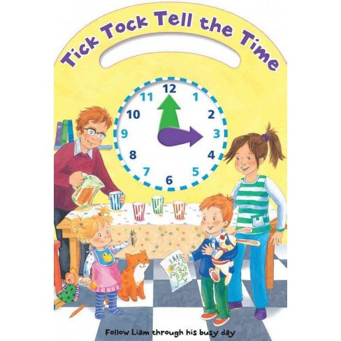 Tick Tock Tell The Time Follow Liam Through His Busy Day