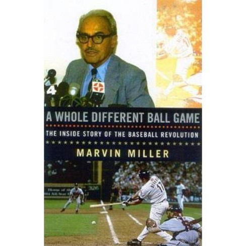 A Whole Different Ball Game - by  Marvin Miller (Paperback) - image 1 of 1
